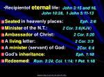 recipientof eternal life john 3 15 and 16 john 10 28 1 john 5 11 13