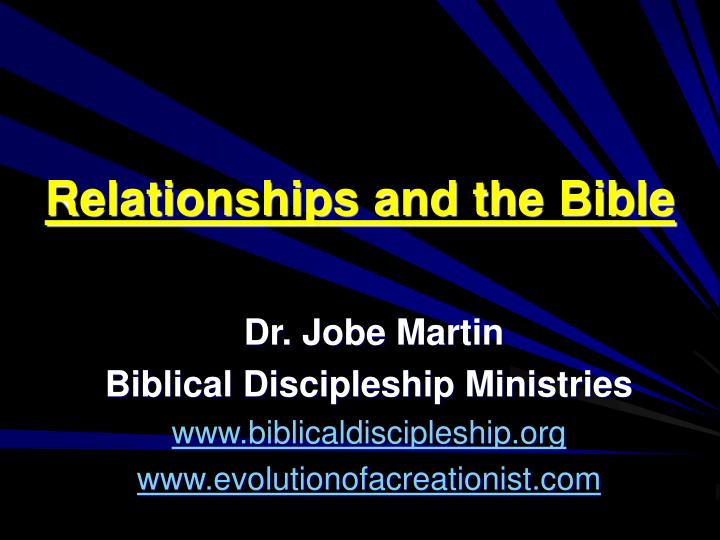 Relationships and the bible