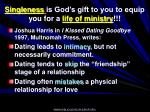 singleness is god s gift to you to equip you for a life of ministry