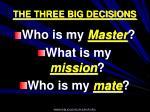 the three big decisions