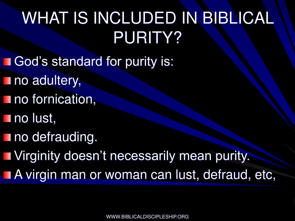 WHAT IS INCLUDED IN BIBLICAL PURITY?
