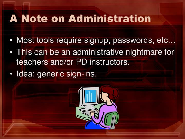 A Note on Administration