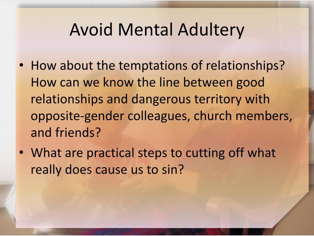 Avoid Mental Adultery