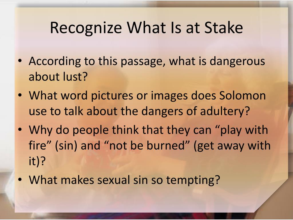 Recognize What Is at Stake