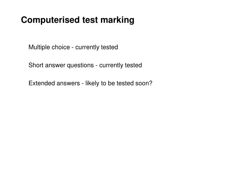 Computerised test marking