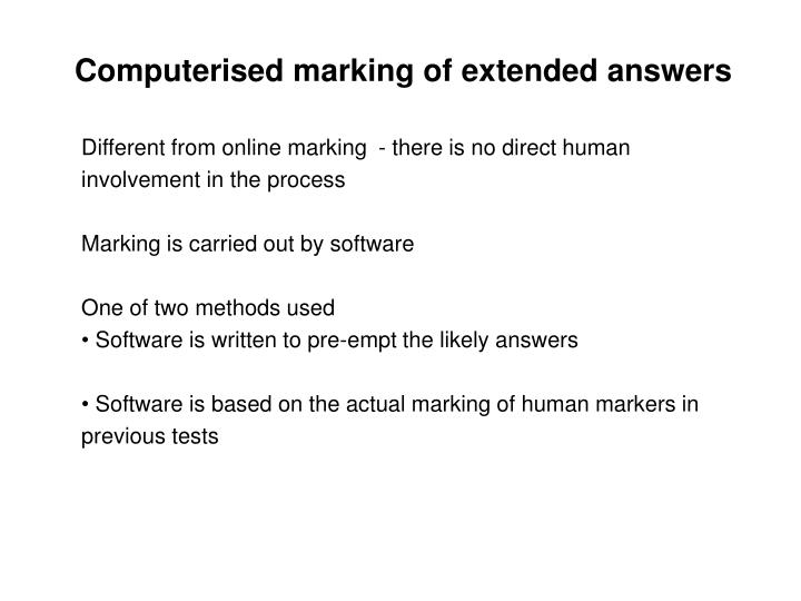 Computerised marking of extended answers