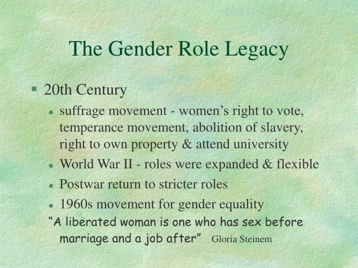 The Gender Role Legacy