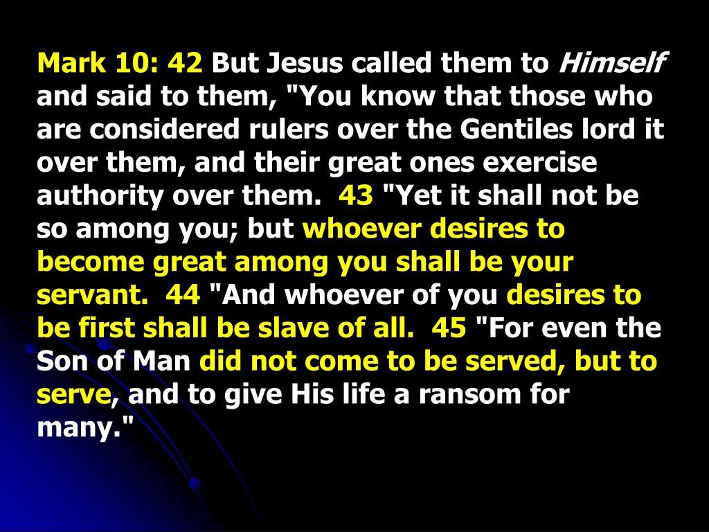 Mark 10: 42