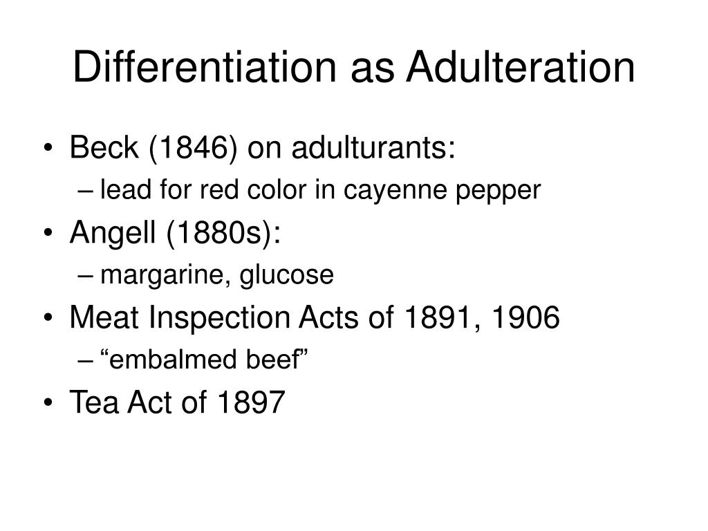 Differentiation as Adulteration