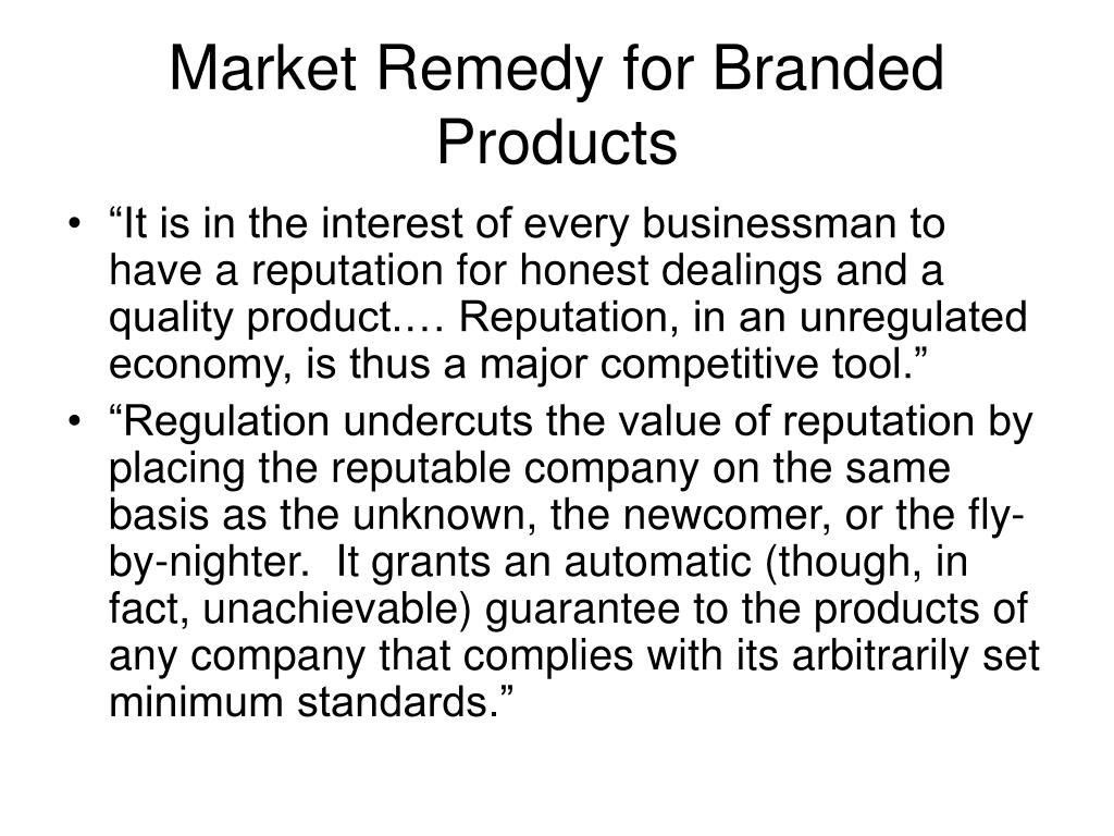 Market Remedy for Branded Products