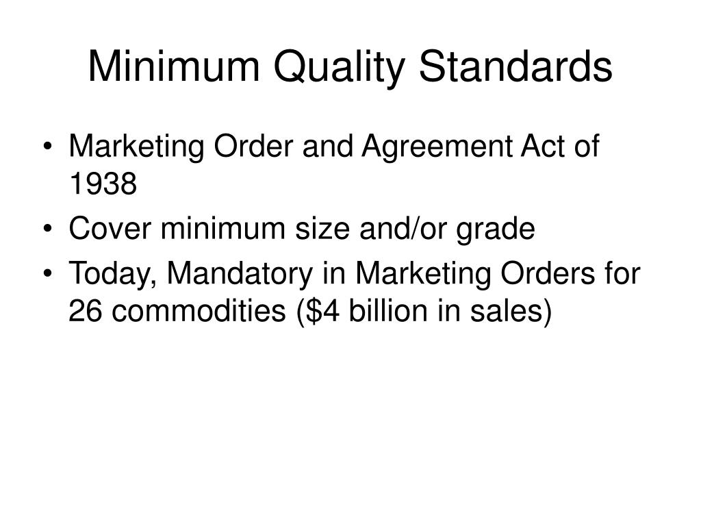Minimum Quality Standards