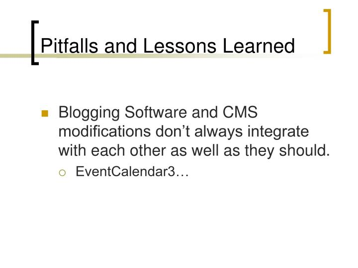 Pitfalls and Lessons Learned
