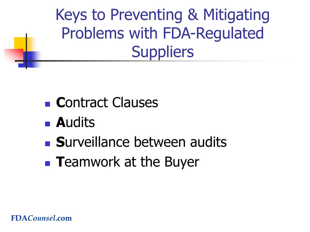 Keys to Preventing & Mitigating Problems with FDA-Regulated Suppliers