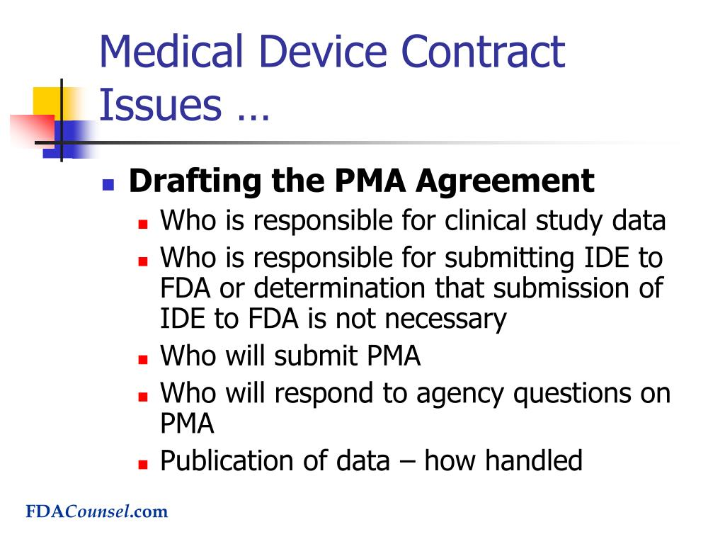 Medical Device Contract Issues …