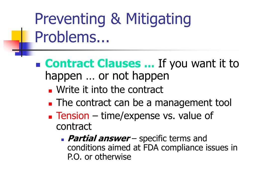 Preventing & Mitigating Problems...