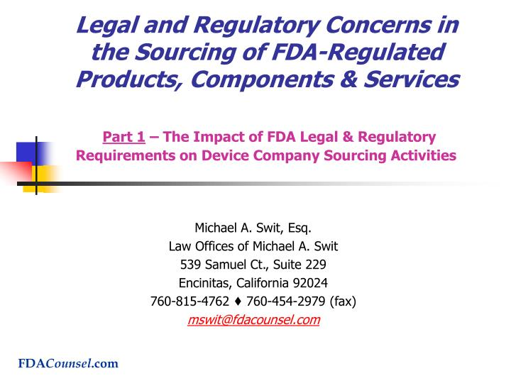 Legal and Regulatory Concerns in the Sourcing of FDA-Regulated