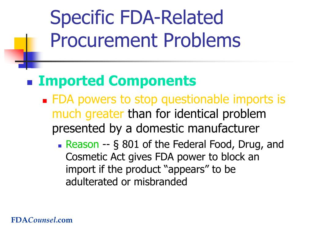 Specific FDA-Related Procurement Problems
