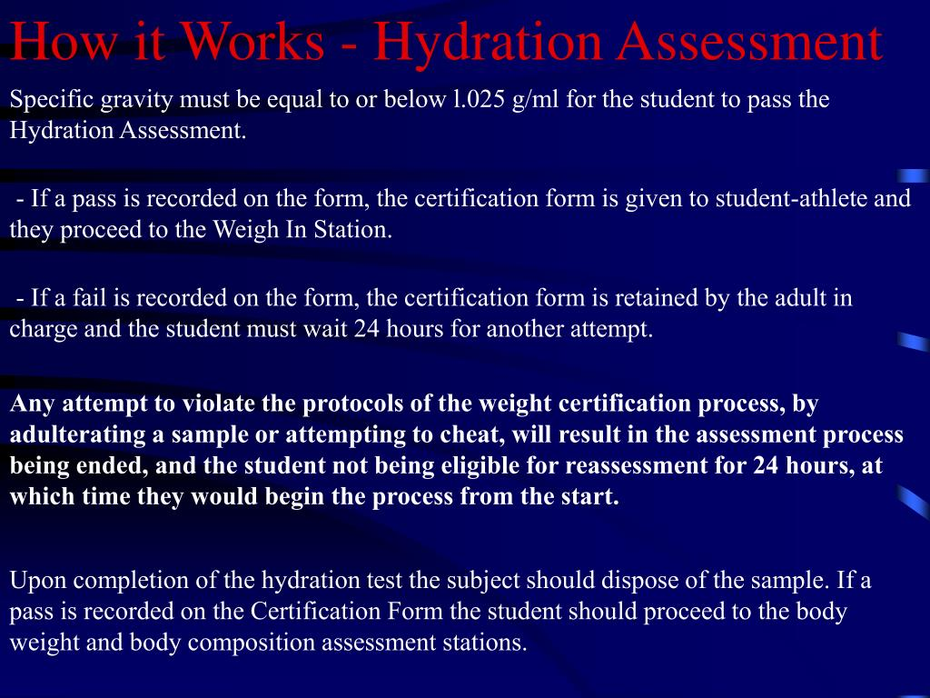 How it Works - Hydration Assessment