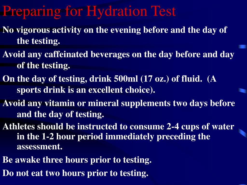 Preparing for Hydration Test
