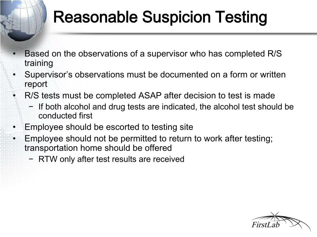 Reasonable Suspicion Testing