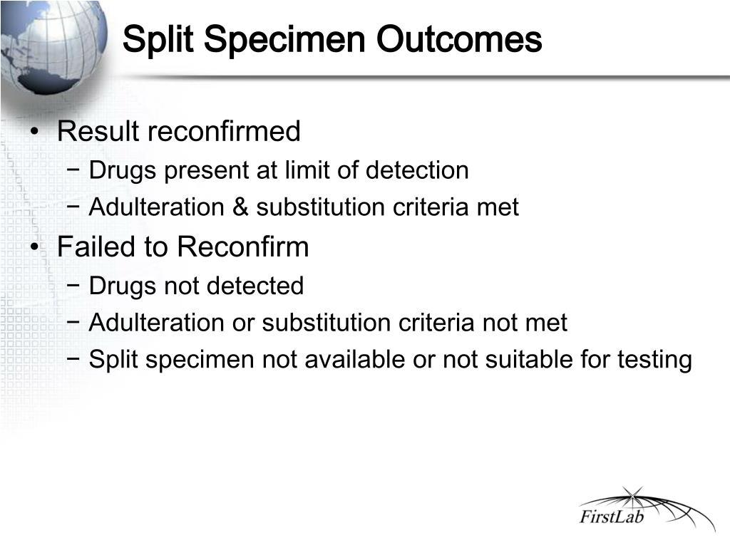 Split Specimen Outcomes