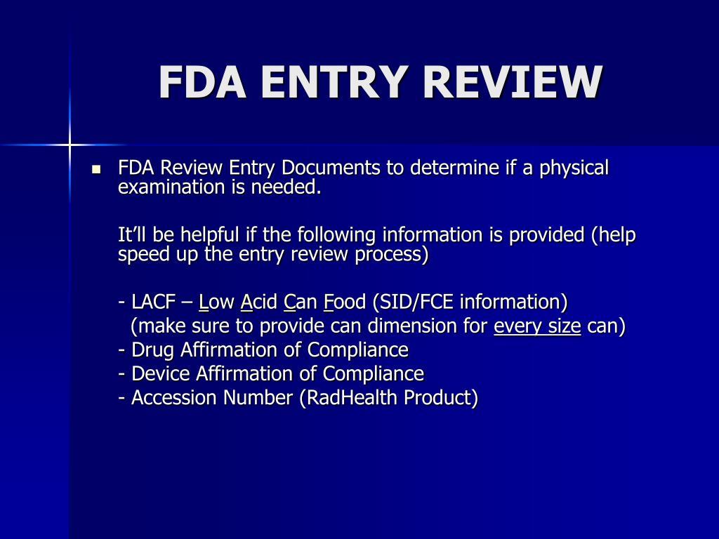 FDA ENTRY REVIEW