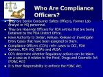who are compliance officers