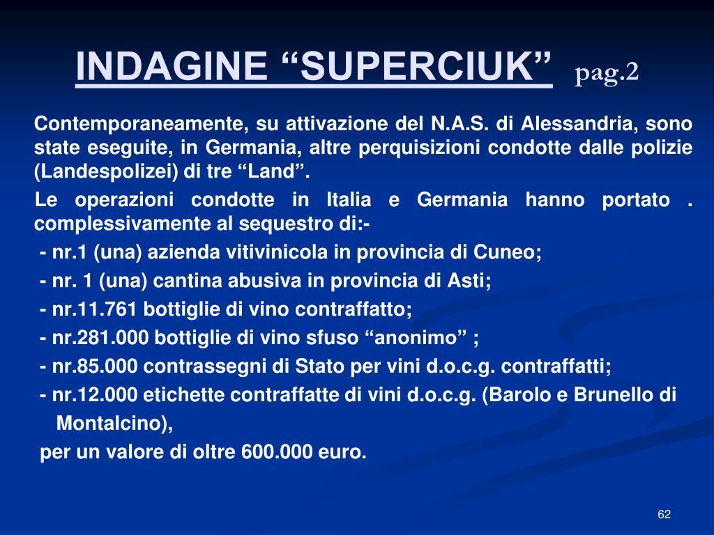 """INDAGINE """"SUPERCIUK"""""""