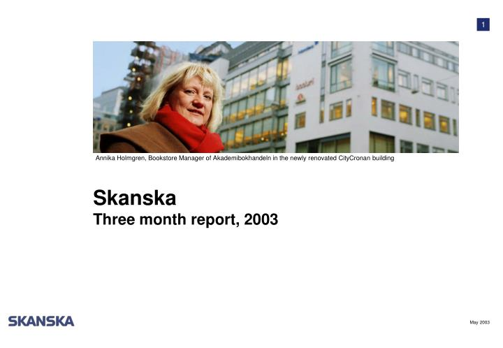 Skanska three month report 2003