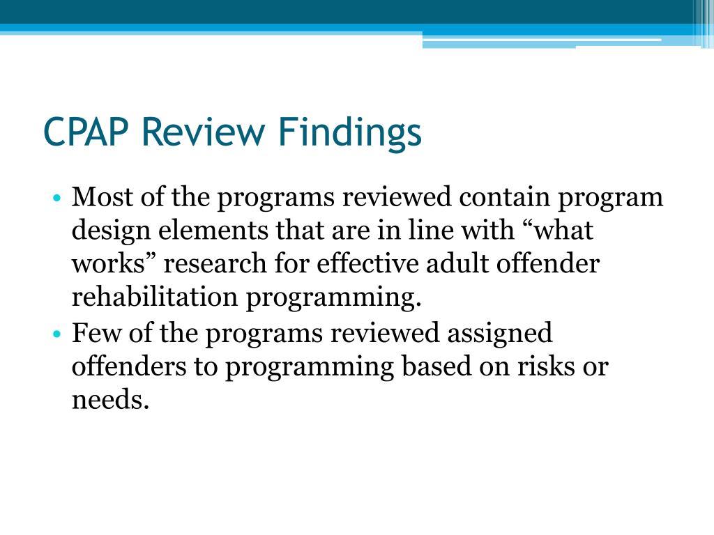 CPAP Review Findings