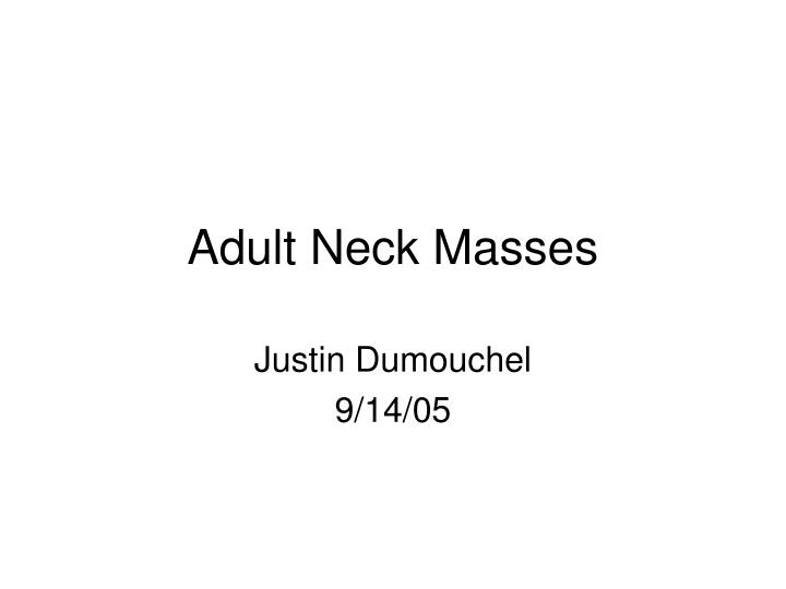 Adult neck masses