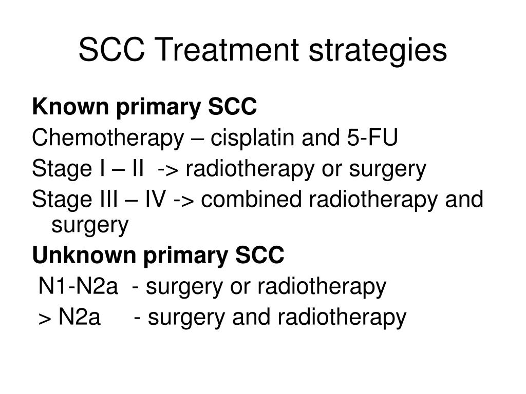 SCC Treatment strategies