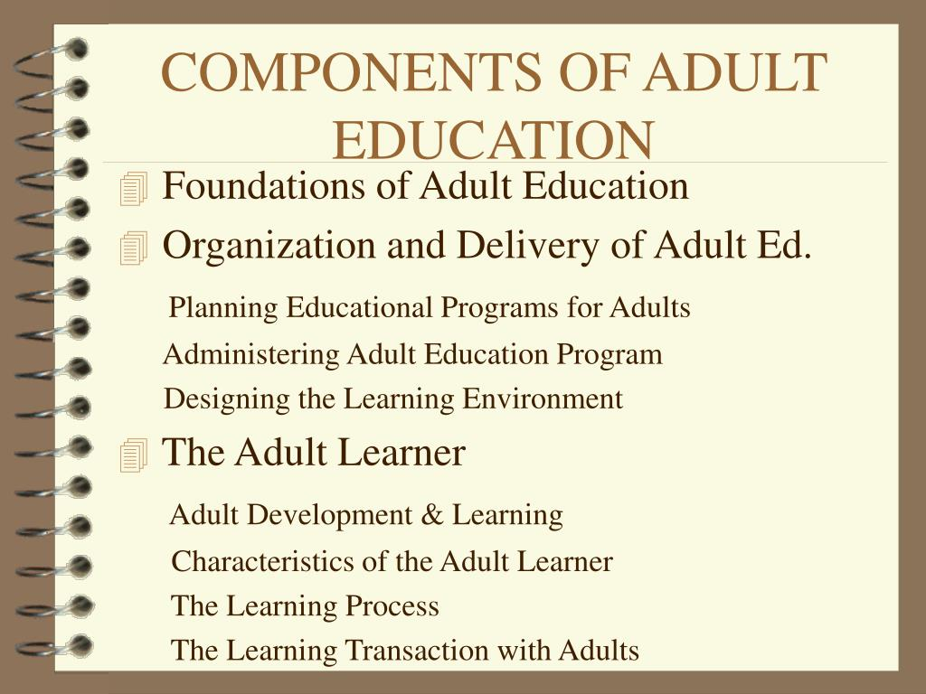 COMPONENTS OF ADULT EDUCATION