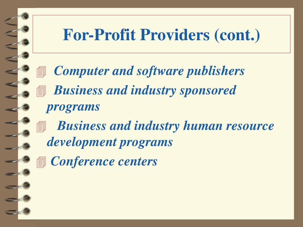 For-Profit Providers (cont.)