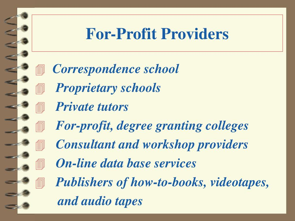 For-Profit Providers