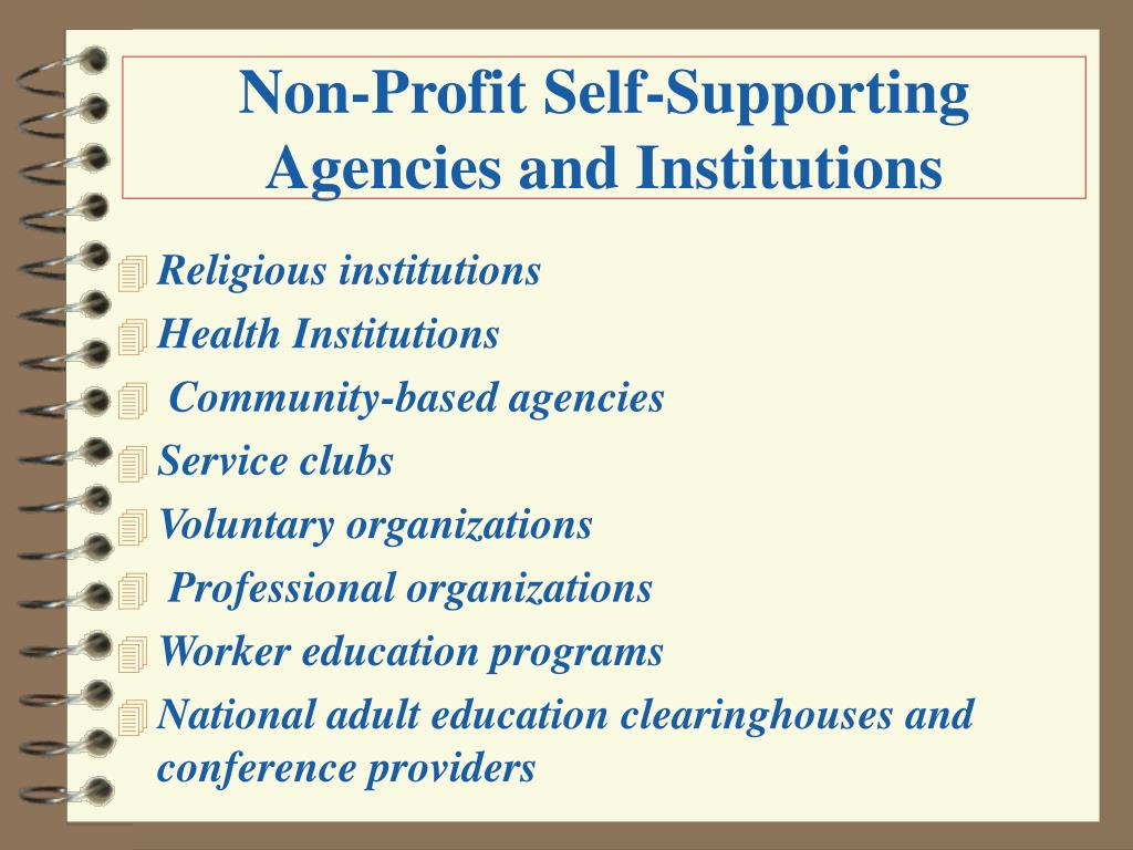 Non-Profit Self-Supporting Agencies and Institutions