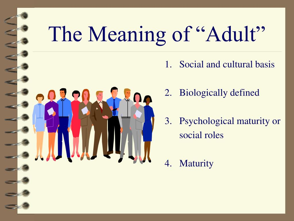 "The Meaning of ""Adult"""