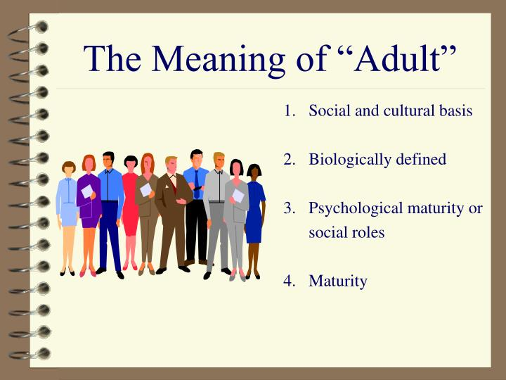 The meaning of adult