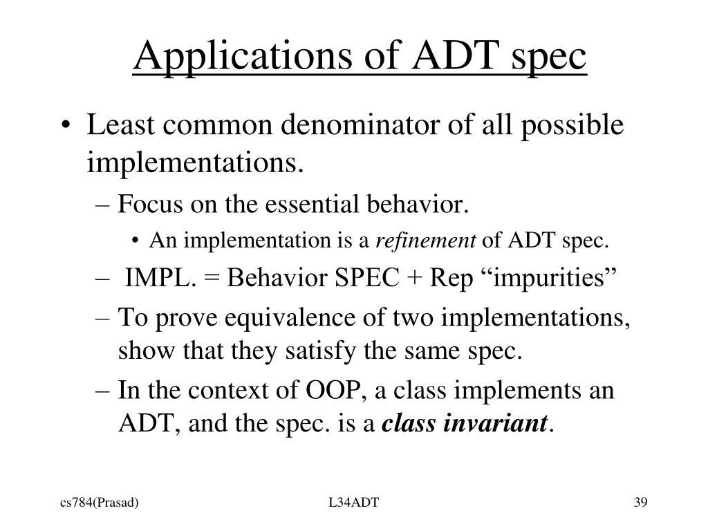 Applications of ADT spec