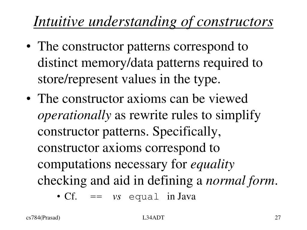 Intuitive understanding of constructors