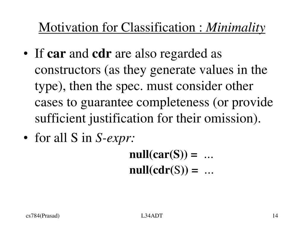 Motivation for Classification :