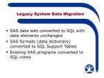 legacy system data migration