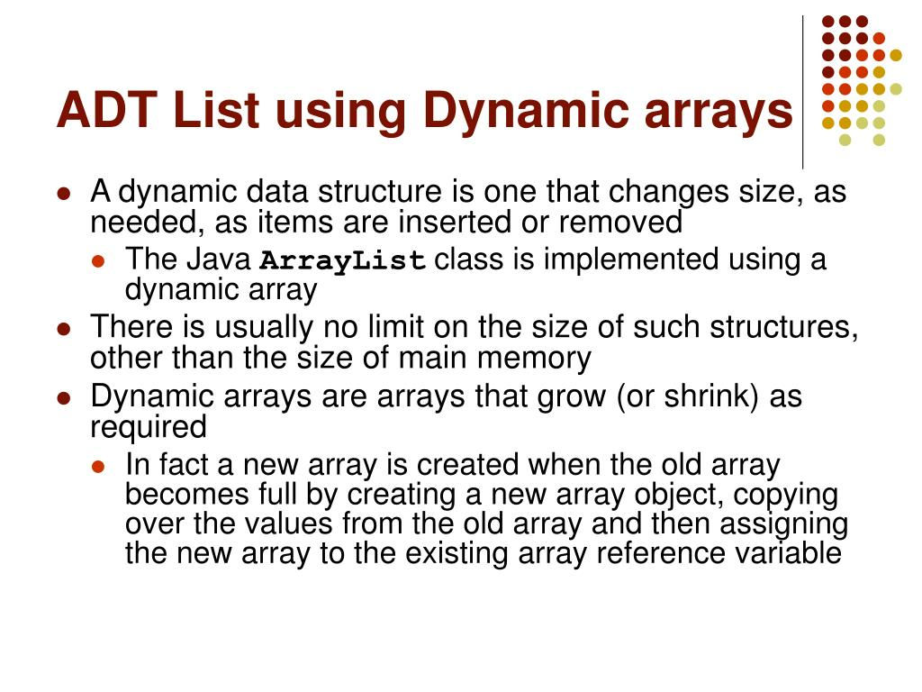 ADT List using Dynamic arrays