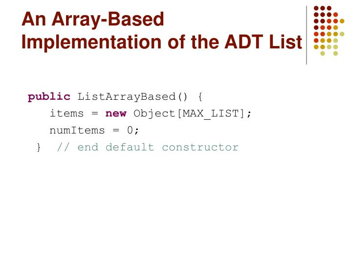 An array based implementation of the adt list2 l.jpg