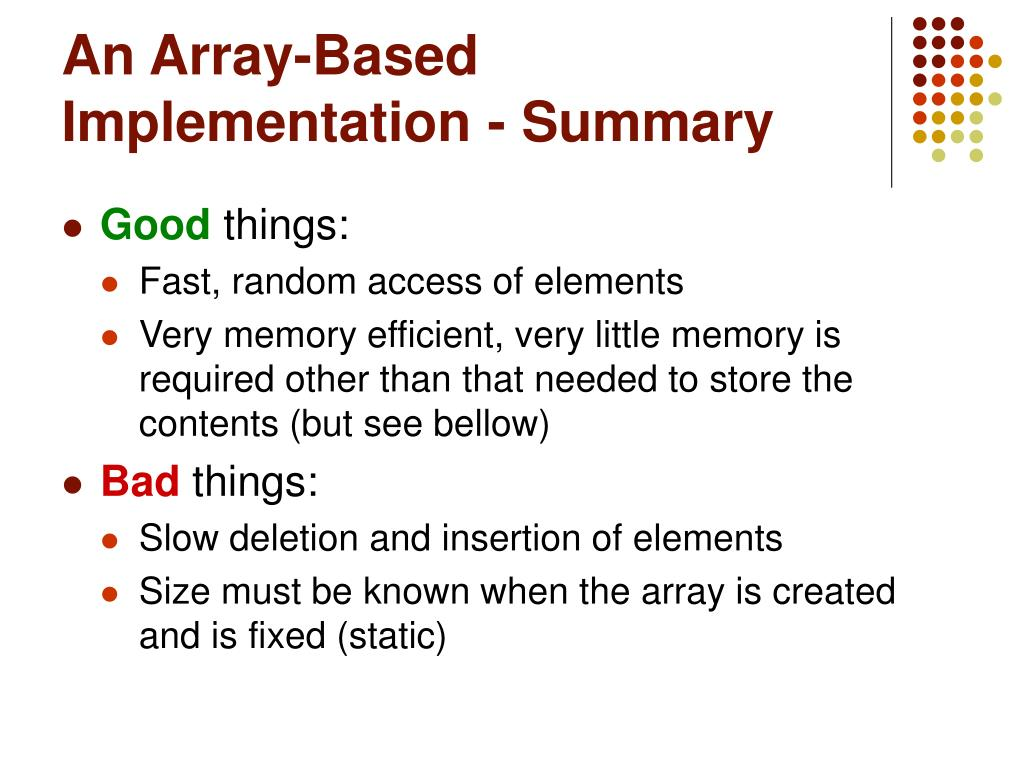 An Array-Based Implementation - Summary