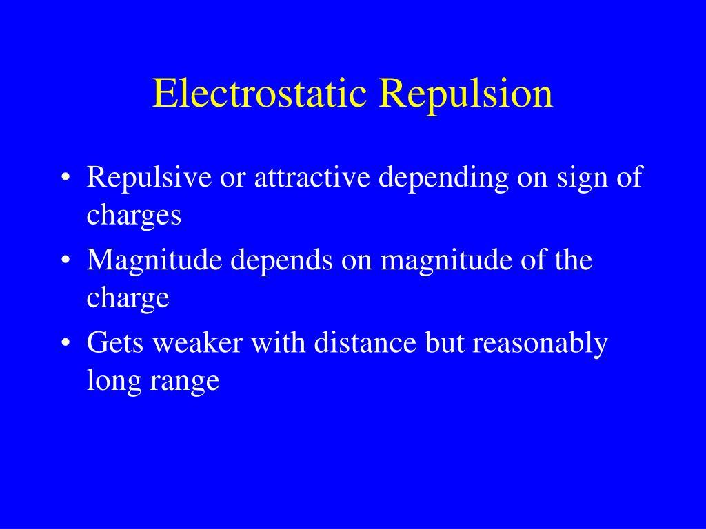 Electrostatic Repulsion