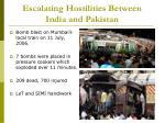 escalating hostilities between india and pakistan6
