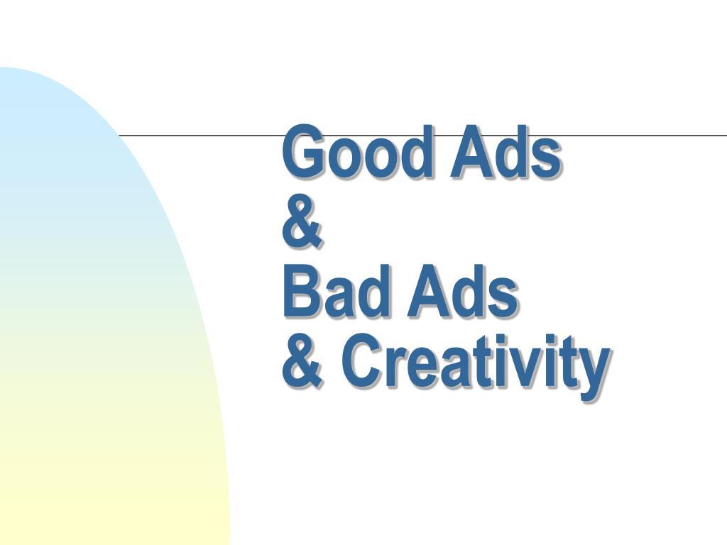 good ads bad ads creativity