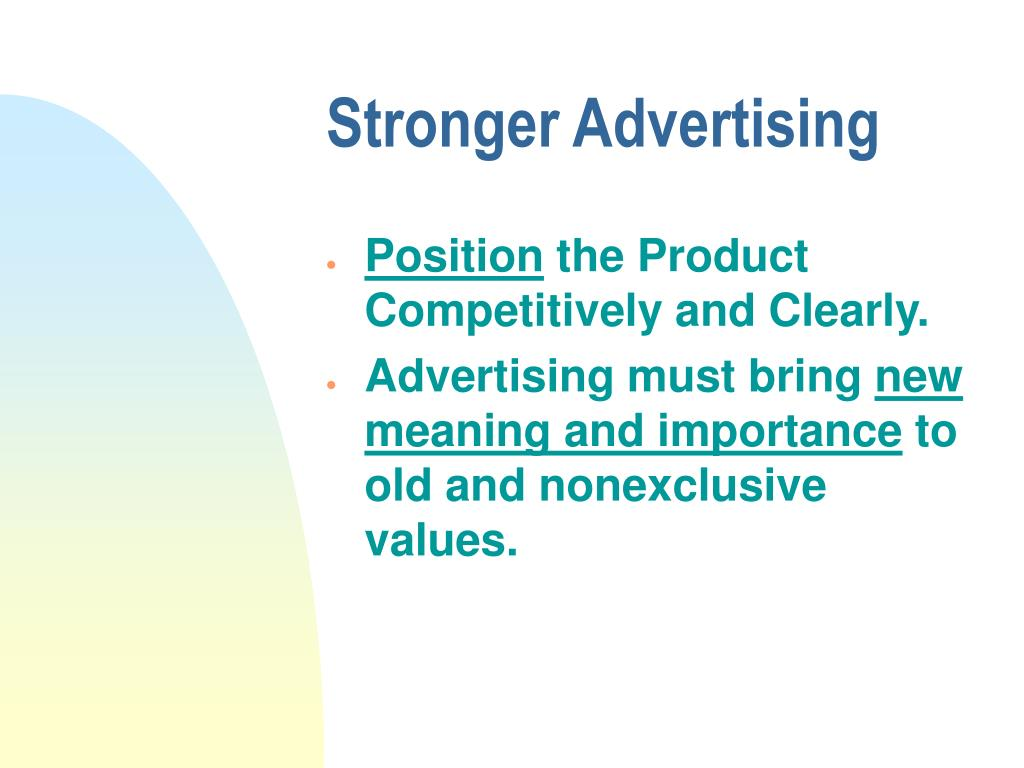 Stronger Advertising