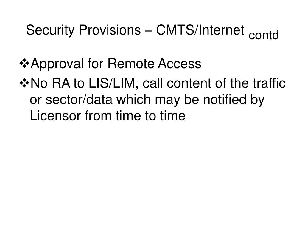 Security Provisions – CMTS/Internet